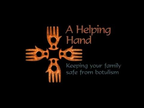 A Helping Hand: Keeping Your Family Safe From Botulism