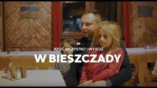 Bieszczady #2 - Całe życie spędził w centrum Polski. Teraz wrócił w Bieszczady