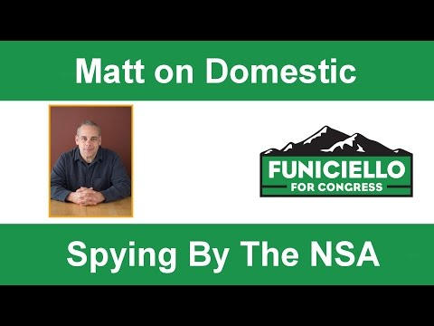 Matt Funiciello on Domestic Spying by the NSA