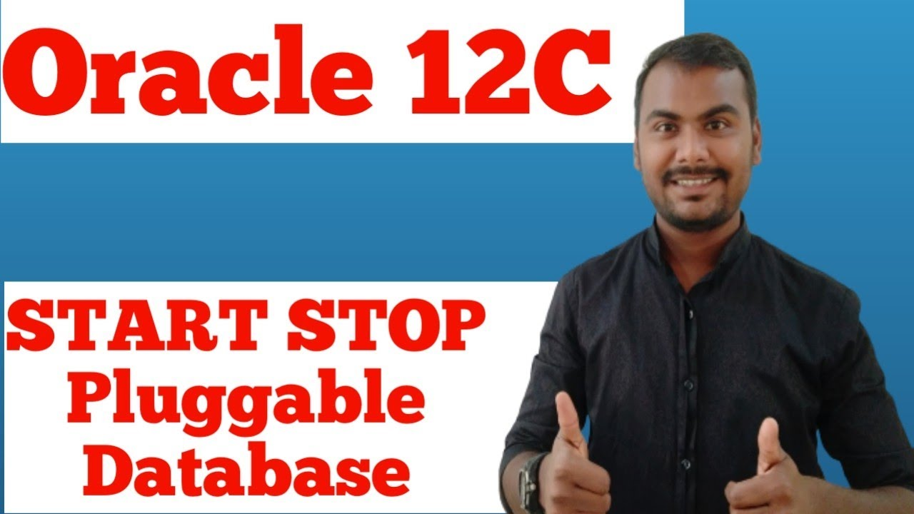 How to Start,Stop Pluggable database-Oracle 12C administration