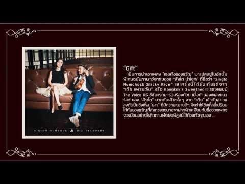 Singto Numchok & Dia Frampton - Gift (Official Audio)