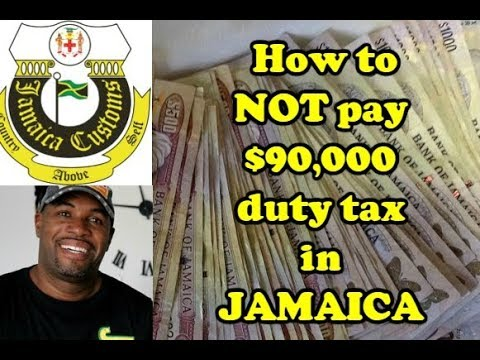How NOT to Pay 90,000 Duty Tax In Jamaica