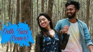 Odh Tuzi (Cover) || Phulpakhru || Deepita Gangopadhyay, Nikhil Kulkarni