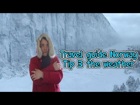 Travel guide Norway tip 3 the weather in Norway