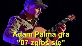 07 ZGŁOŚ SIĘ (07 Come In) - Adam Palma plays tribute to his favorite Polish TV series