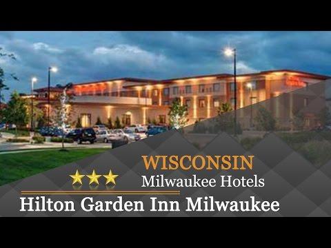 Hilton Garden Inn Milwaukee Airport - Milwaukee Hotels, Wisconsin