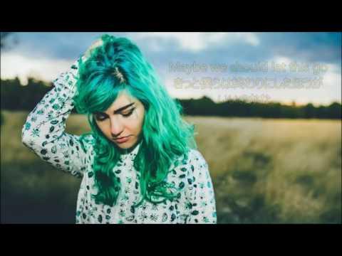 洋楽 和訳 The Chainsmokers ft. Phoebe Ryan...