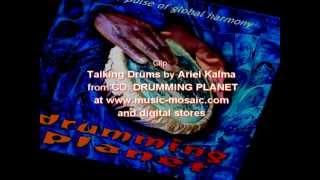 Talking Drums - Drum music by Ariel Kalma