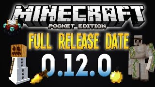 Minecraft PE 0.12.0 - iOS RELEASE DATE! (Full 0.12.0 Update) - Prediction