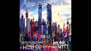 Frank Nitty   I See The Future 2