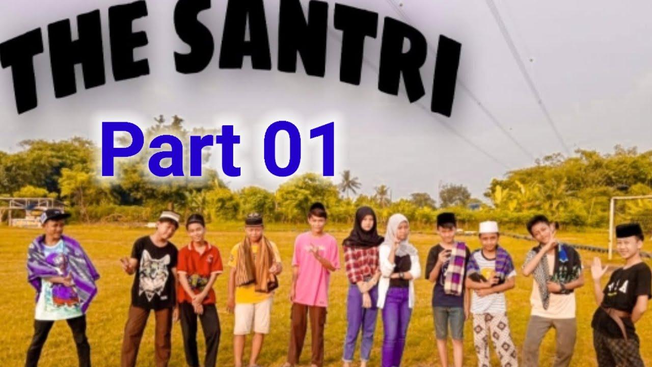 THE SANTRI || FILM PENDEK || OCHAN OFFICAL