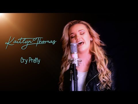 Cry Pretty - Carrie Underwood Cover - Kaitlyn Thomas