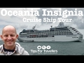 Oceania Cruises Insignia Ship Tour, giving you a good look at what this cruise ship has to offer you