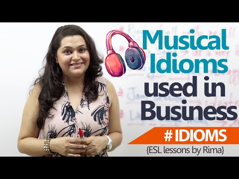 Business English Lesson - Musical Business idioms to rock your meeting room.