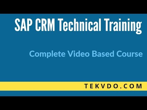 SAP CRM Technical Training |  SAP CRM ABAP - Complete course