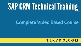 SAP CRM Technical Training |  SAP CRM ABAP - Complete Course