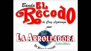 La Arrolladora Banda El Limon Y El Recodo - Mix Romanticas
