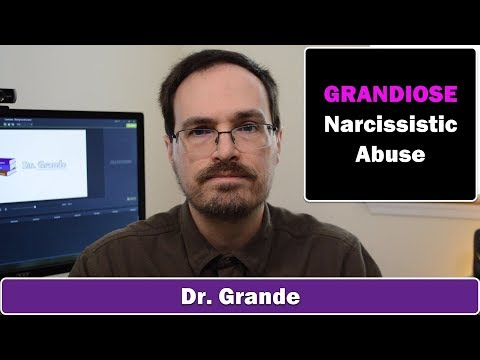 10 Signs of Grandiose Narcissistic Abuse