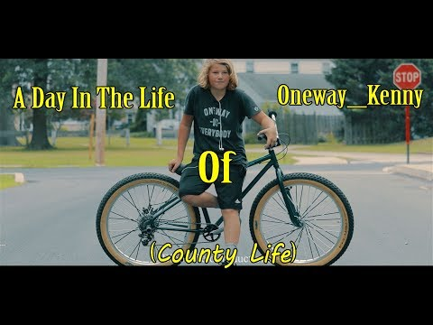A Day In The Life of Oneway_Kenny (County Life)