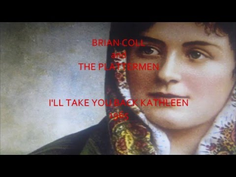 BRIAN COLL and THE PLATTERMEN 'I'LL TAKE YOU HOME AGAIN KATHLEEN' 1965