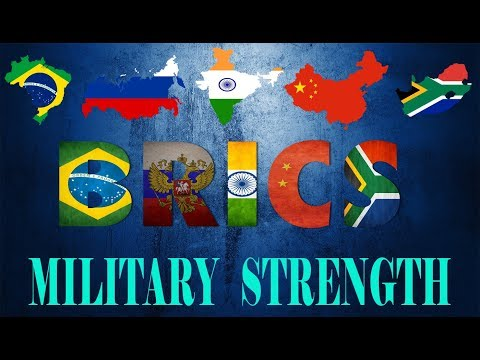 B R I C S Military Strength |2018| BRAZIL,RUSSIA,INDIA,CHINA,SOUTH AFRICA