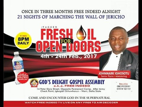 FRESH OIL FOR OPEN DOORS   FREE INDEED SERVICE