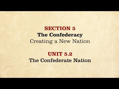 MOOC | The Confederate Nation | The Civil War and Reconstruction, 1861-1865 | 2.5.2