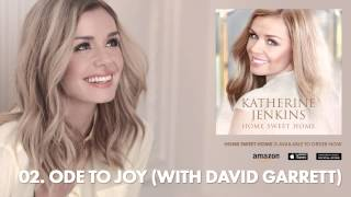 Katherine Jenkins // Home Sweet Home // 02 - Ode To Joy (with David Garrett)