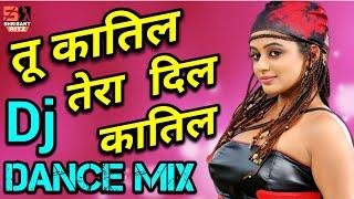 Tu Katil Tera Dil Katil | Dj Remix Dance Song | Hard Bass Mix | Old Is Gold | ShriSantRitz |