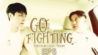 [Vietsub] GO FIGHTING Ep 5 [EXO Team]