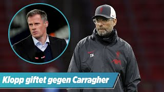 Klopp schießt gegen Liverpool-Legende Carragher