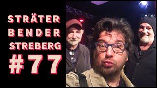 Sträter Bender Streberg – Der Podcast: Folge 77