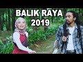 Lagu BALIK RAYA 2019