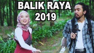 BALIK RAYA 2019