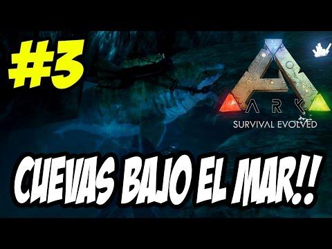 ARK: Survival Evolved #3   CUEVA BAJO EL MAR EN MEGALODON   Español   Gameplay   PC   c/cromman