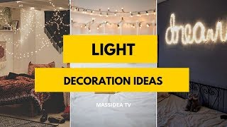 50+ Dreamy Light Decoration ideas from Pinterest