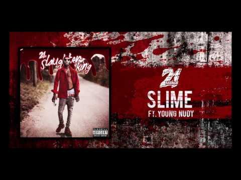 21 Savage - Slime ft Young Nudy