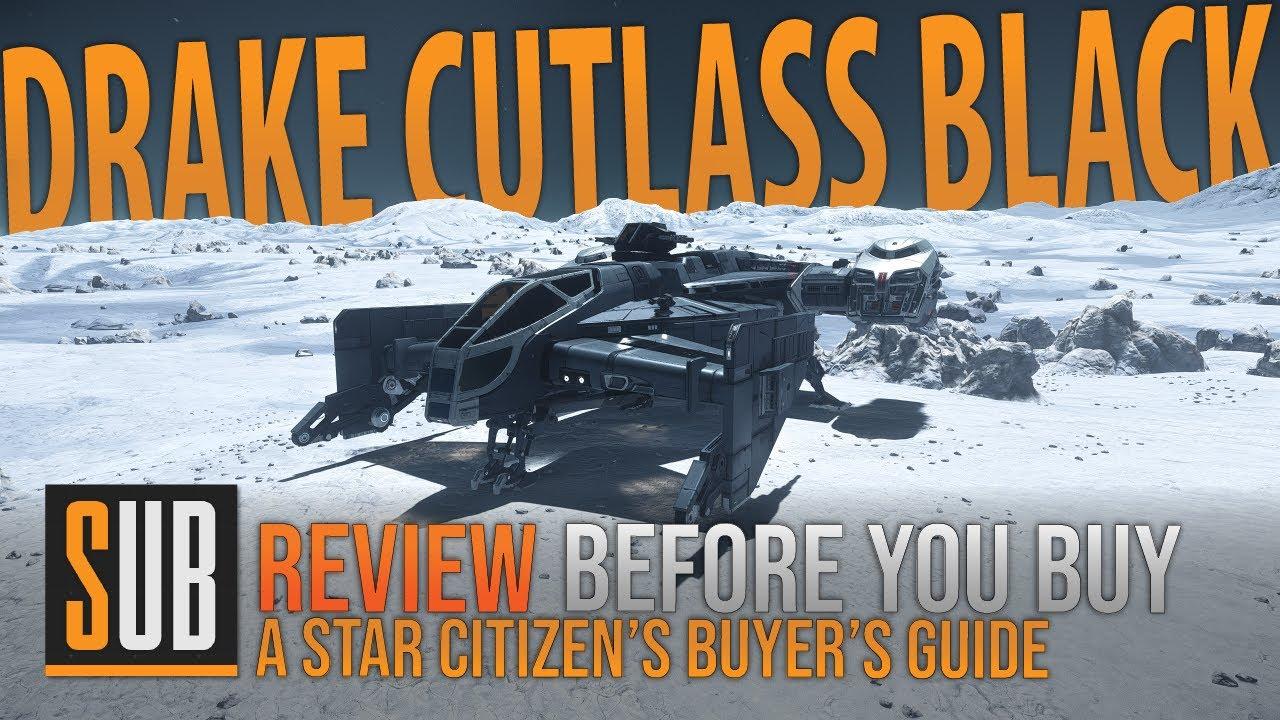 Download Drake Cutlass Black | A Star Citizen's Buyer's Guide | Alpha 3.9