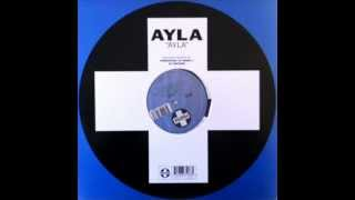 Ayla - Ayla (DJ Taucher Mix) (HQ)