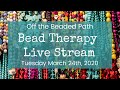 Bead Therapy Live Stream (March 24th, 2020) Two Needle RAW Daisy Chain
