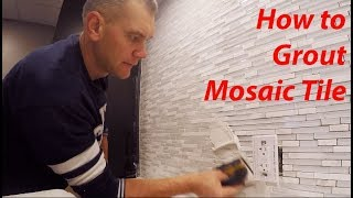 HOW to Grout MOSAIC TILE: Technique & Tips