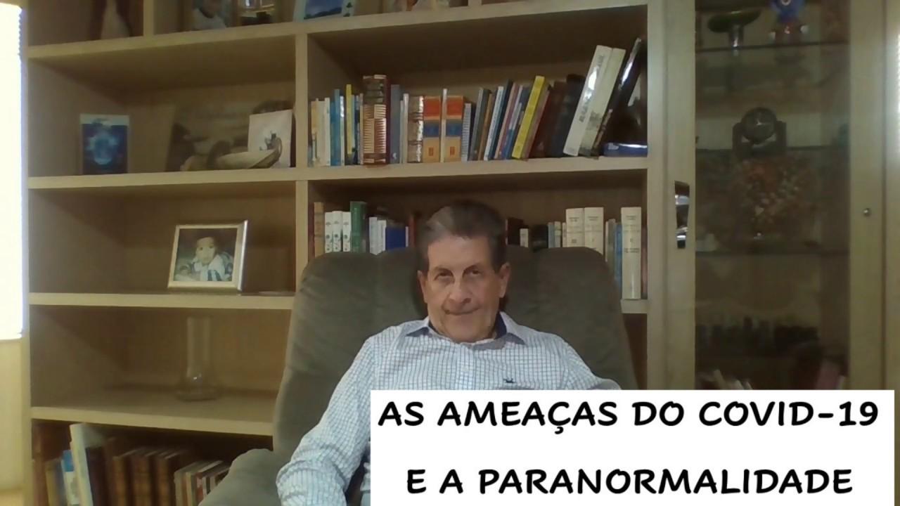 O Covid-19 e a Paranormalidade