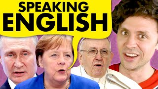 Listen to world leaders speak English!