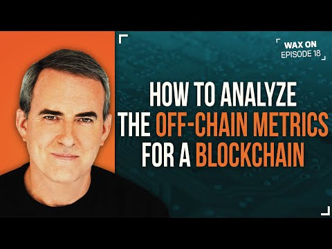 WAX ON: How to analyze the off-chain metrics for a blockchain
