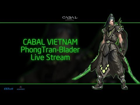 CABAL - PhongTran (Blader)-Spend 5k$ for event - OPEN 5000 box, 600 Siena