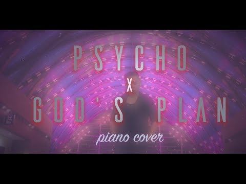 Psycho x God's Plan (Piano Cover) - @PostMalone @Drake