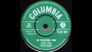 Marion Ryan - An occasional man