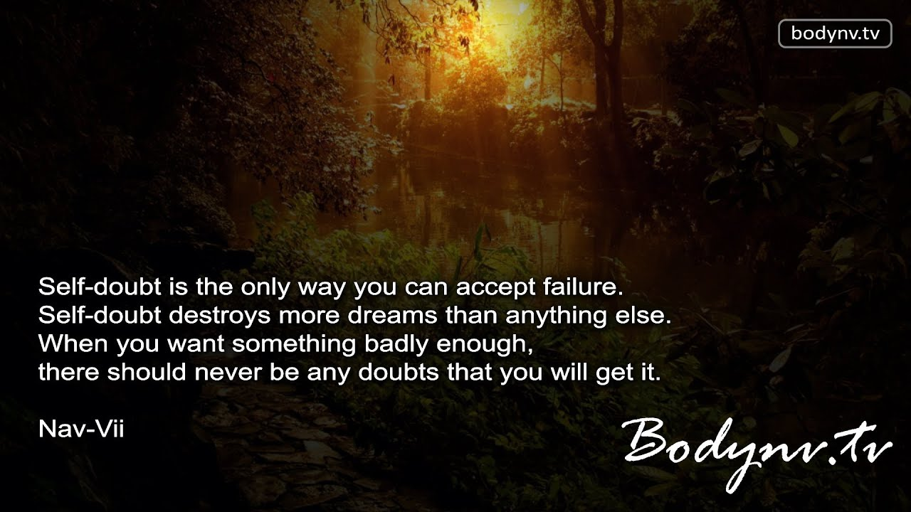 Wonderful Erase Self Doubt   Motivational Quotes   Inspirational Quotes   Fitness  Advice   Bodynv.tv #120   YouTube Good Looking
