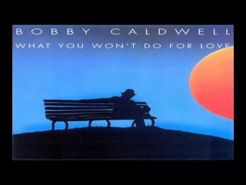 Bobby Caldwell ~ What You Won't Do For Love (1978) R&B  Soul
