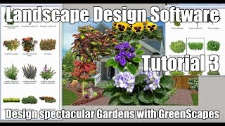 Landscape Design Software | GreenScapes creates spectacular gardens. Tutorial 3